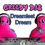 Dreamiest Dream
