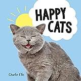 Happy Cats: Photos of Felines Feeling Fab (English Edition)